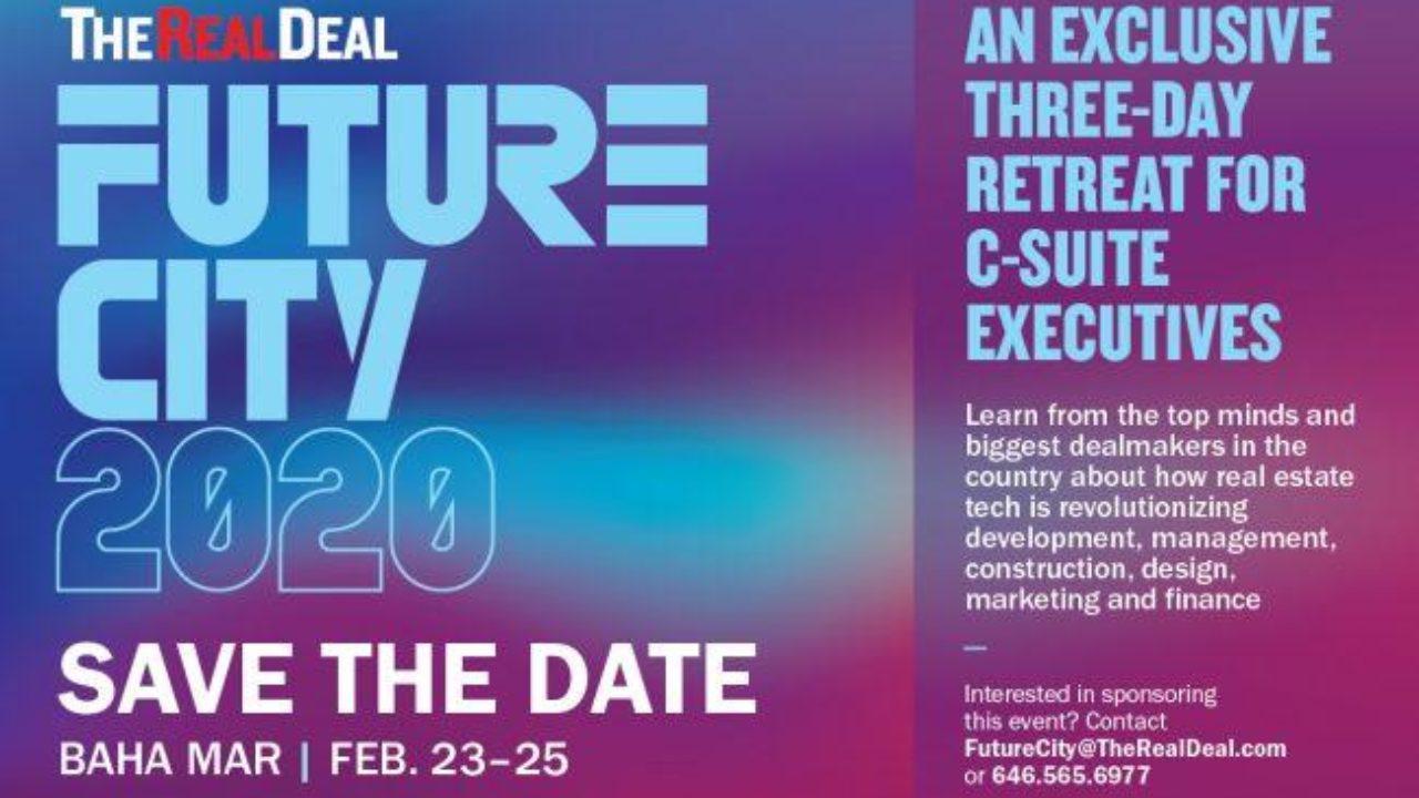 Baha Mar Events 2020.Save The Date Trd S Future City 2020 Event Reallylist Com